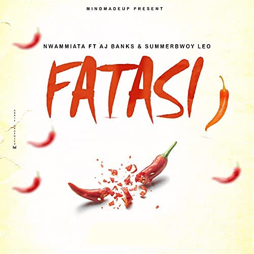 Nwammiata feat. Aj Banks & SummerBwoy Leo