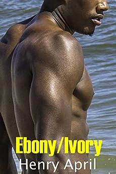 Ebony/Ivory: xxx gay romance erotica bundle (English Edition)