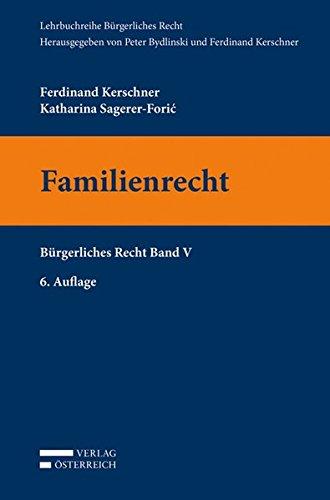 Familienrecht: Bürgerliches Recht Band V