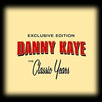 Classic Years Of Danny Kaye