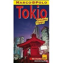 Tokio ( Tokyo). Marco Polo Reisefuehrer. Reisen mit Insider- Tips
