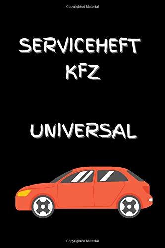 KFZ Serviceheft Universal: Geeignet für alle Marken mit zusätzlichen Feldern für Wartungen und Beschreibungen