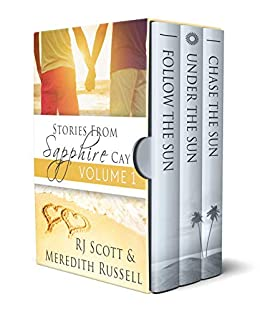 Sapphire Cay Volume 1 (Sapphire Cay Stories) by [RJ Scott, Meredith Russell]