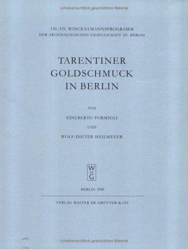 Tarentiner Goldschmuck in Berlin (Winckelmannsprogramm der Archäologischen Gesellschaft zu Berlin)