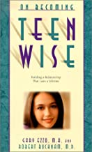 On Becoming Teen Wise: Building a Relationship That Lasts a Lifetime