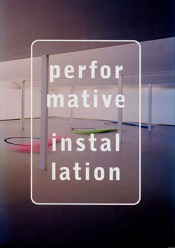 Performative Installation