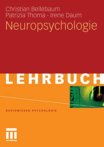 Neuropsychologie (Basiswissen Psychologie)