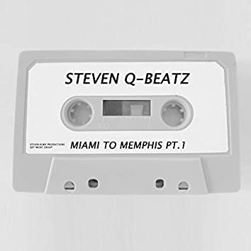 Miami to Memphis, Pt. 1