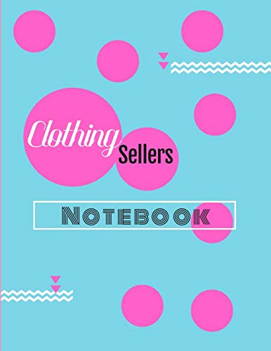 Clothing Sellers Notebook: Composition Style Notebook For Clothing Sellers On Ebay, Poshmark, Mercari And More Version 4