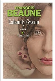 Calamity Gwenn par François Beaune