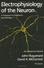 Electrophysiology of the Neuron : An Interactive Tutorial/Book and Disk (IMB)