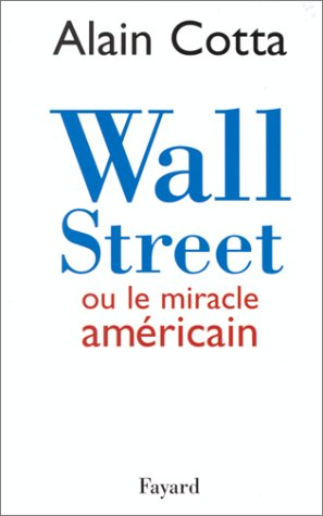 Wall Street ou le miracle américain