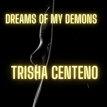 Dreams of My Demons