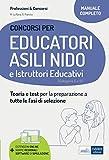 Concorso per Educatori asili nido e Istruttori educativi: Teoria e test per la preparazione a tutte le fasi di selezione
