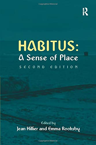 Compare Textbook Prices for Habitus: A Sense of Place Urban and Regional Planning and Development Series 2 Edition ISBN 9780754645641 by Rooksby, Emma,Hillier, Jean