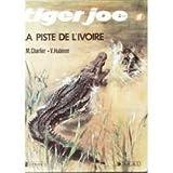 Piste de l'ivoire (la) 111893