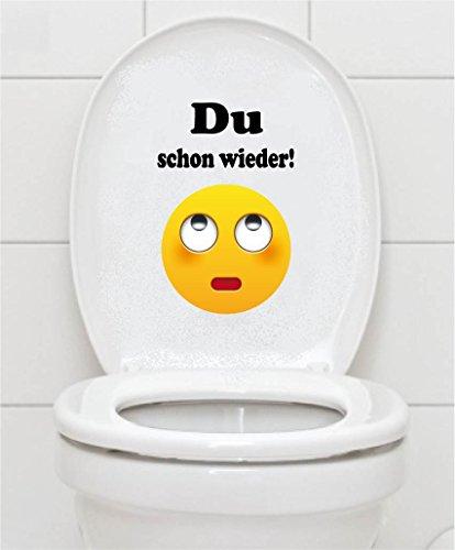 WC Aufkleber - Du schon wieder! Smiley Toilettendeckel A069