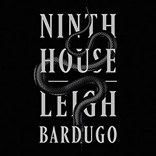 Ninth House                   By:                                                                                                                                 Leigh Bardugo                               Narrated by:                                                                                                                                 TBD                      Length: Not Yet Known     Not rated yet     Overall 0.0