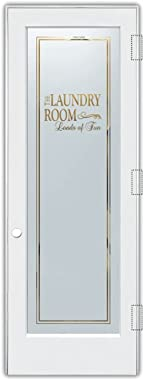 SANS Soucie - Laundry Door - Loads of Fun (Element) - 1D Negative Frosted - Sayings / Primed