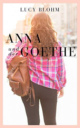 Anna und der Goethe