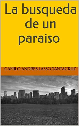 La busqueda de un paraiso (El reencuentro nº 1)