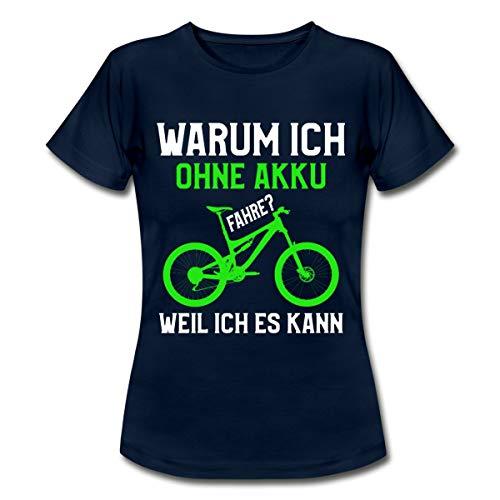 Warum Ich Ohne Akku Fahre Fahrrad Anti E-Bike Spruch Statement Frauen T-Shirt, XXL, Navy