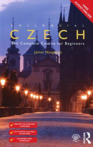 Compare Textbook Prices for Colloquial Czech: The Complete Course for Beginners 3 Edition ISBN 9781138950108 by Naughton, James,Naughton, James