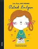Astrid Lindgren: Little People, Big Dreams. Deutsche Ausgabe
