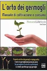 L'orto dei germogli. Manuale di coltivazione e consumo Copertina flessibile