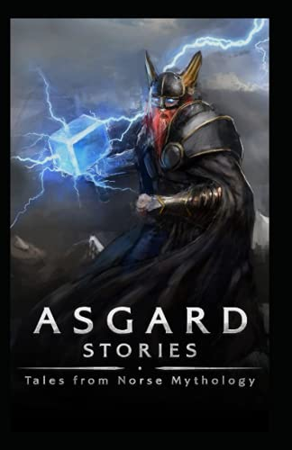 Asgard Stories: Tales from Norse Mythology illustrated