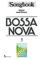 Songbook Bossa Nova - Volume 5