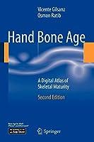 Hand Bone Age: A Digital Atlas of Skeletal Maturity