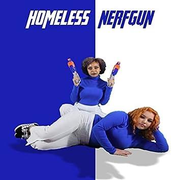 Homeless Nerfgun