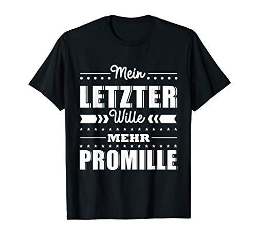 Promille Alkohol Saufen Party Wein Bier Bierkrug Geschenk T-Shirt