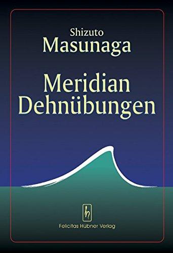 Meridian Dehnübungen