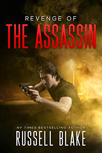 Revenge of the Assassin: (Assassin Series #2) (English Edition)の詳細を見る
