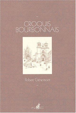 Croquis bourbonnais : Robert Génermont