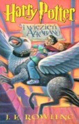 Bd.3 : Harry Potter i wiezien Azkabanu; Harry Potter und der Gefangene von Askaban, poln. Ausgabe