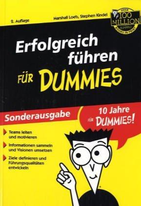 Erfolgreich führen für Dummies