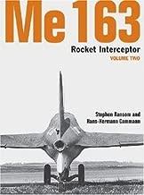 Me 163: Rocket Interceptor -Volume 2 (Luftwaffe Classics)