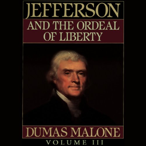 Thomas Jefferson and His Time, Volume 3 audiobook cover art