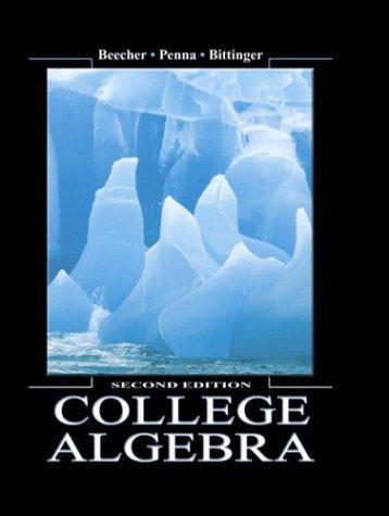 College Algebra (2nd Edition)