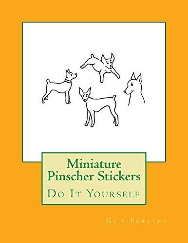 Miniature Pinscher Stickers: Do It Yourself