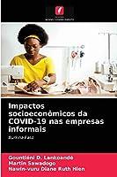 Impactos socioeconômicos da COVID-19 nas empresas informais