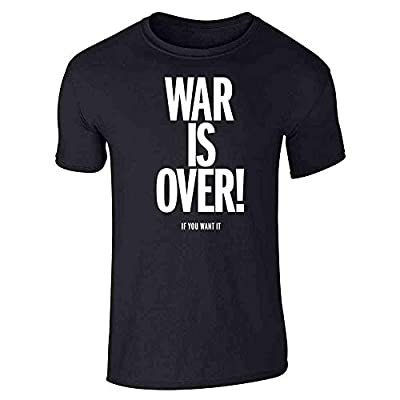 Pop Threads War is Over If You Want It Graphic Tee T-Shirt for Men