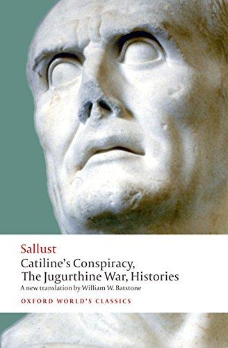 Sallust: Catiline's Conspiracy, The Jugurthine War, Historie (Oxford World's Classics)