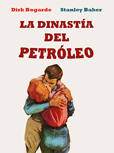 La Dinastía del Petróleo