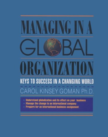Download Managing in the Global Organization: Keys to Success in a Changing World (Crisp Professional Series) 1560522682
