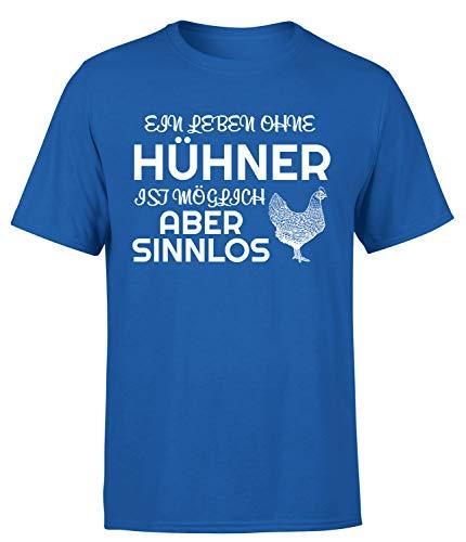 EIN Leben ohne Hühner ist möglich Aber Sinnlos T-Shirt Landwirt Herren, Farbe: Blau, Größe: X-Large