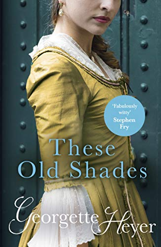 These Old Shades (Alastair-Audley Book 1) (English Edition)